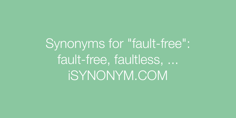 Synonyms fault-free