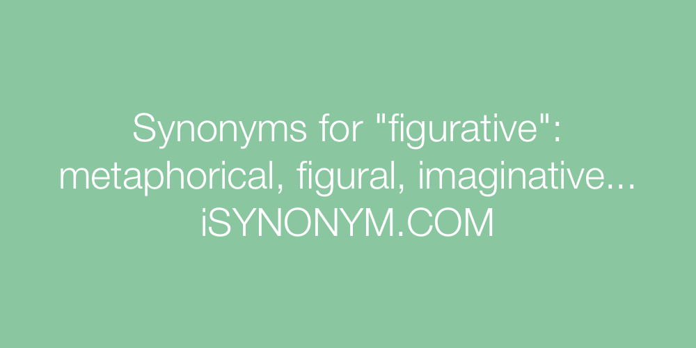 Synonyms figurative