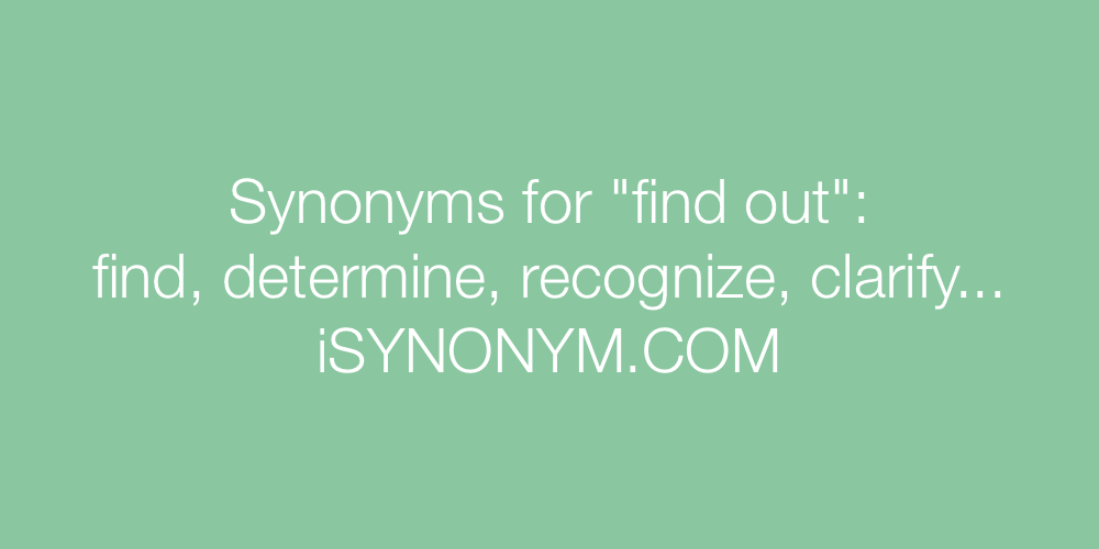 Synonyms find out