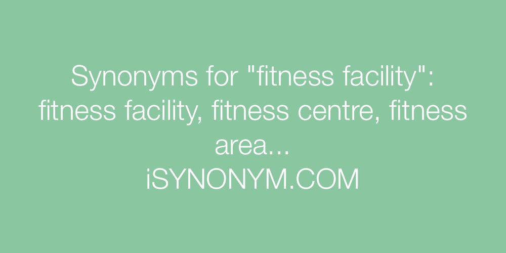 Synonyms fitness facility