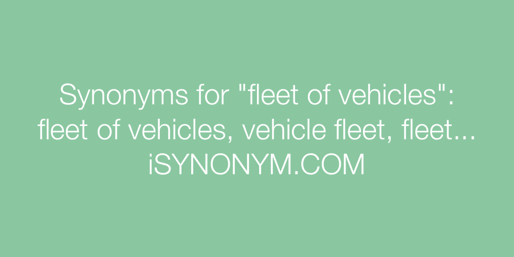 Synonyms fleet of vehicles