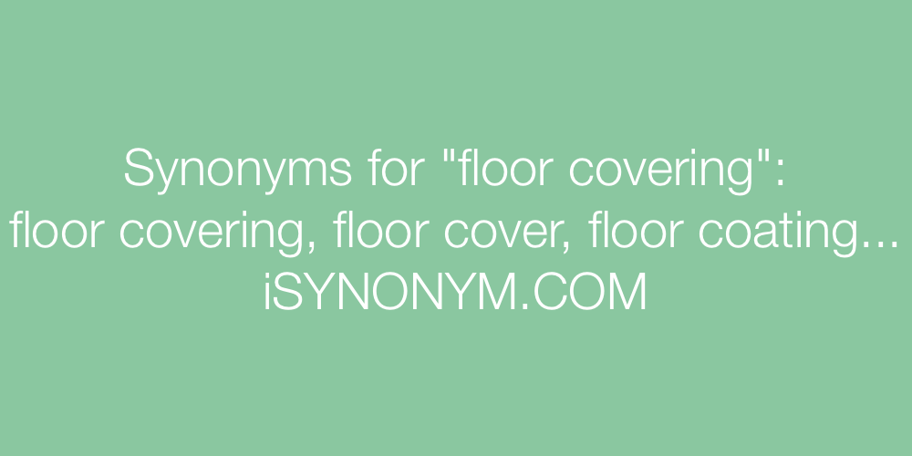 Synonyms floor covering