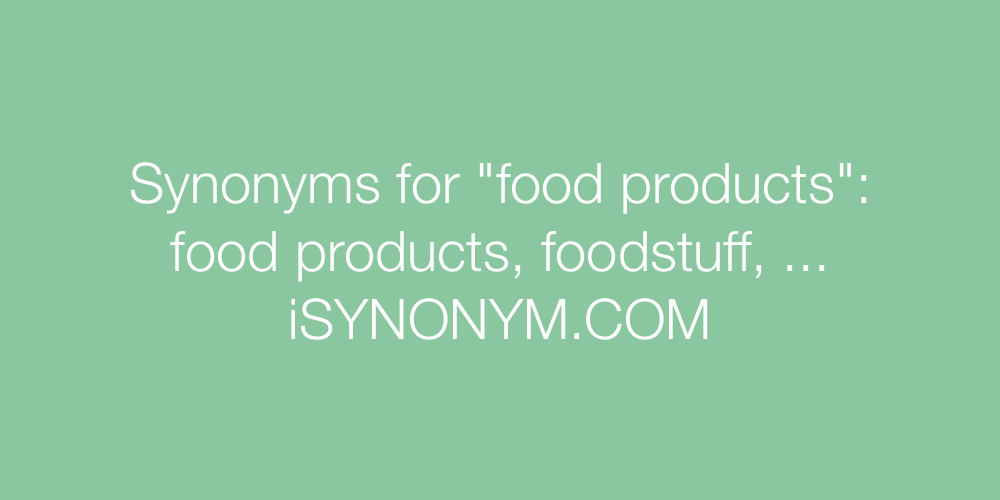 Synonyms food products