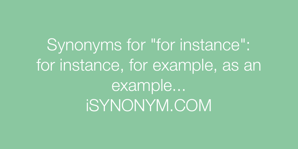 Synonyms for instance