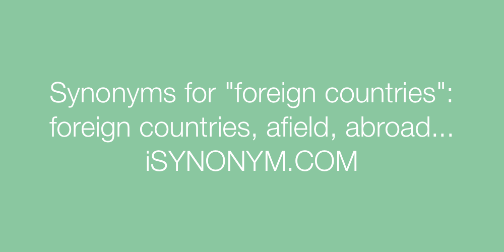 Synonyms foreign countries
