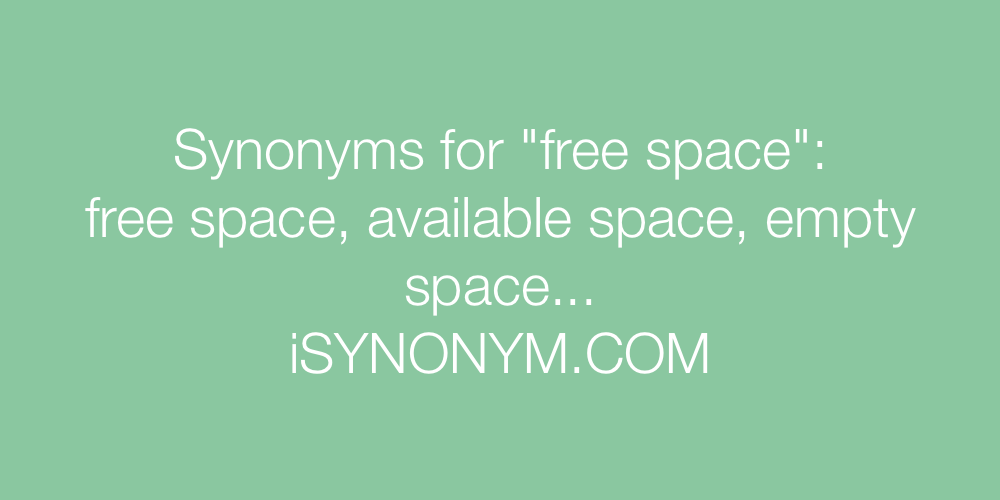 Synonyms free space
