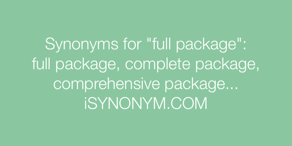 Synonyms full package