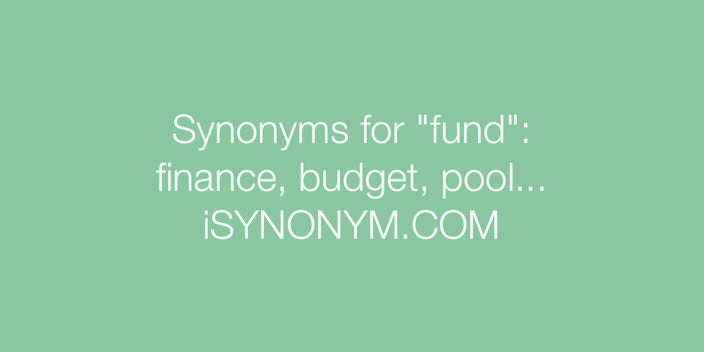 Synonyms fund