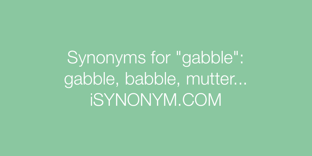 Synonyms gabble