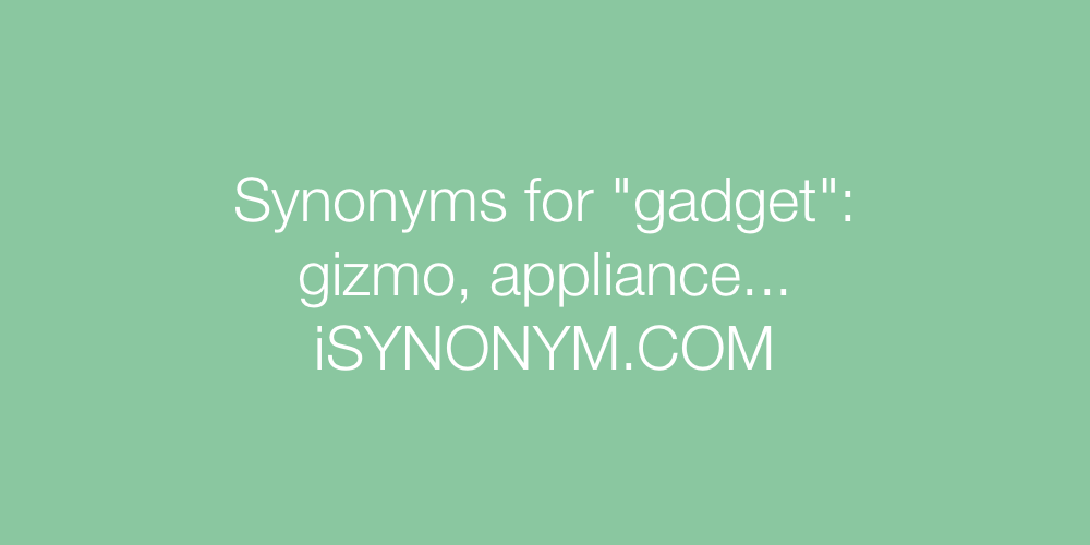 Synonyms gadget