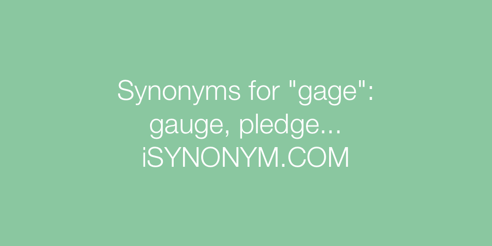 Synonyms gage