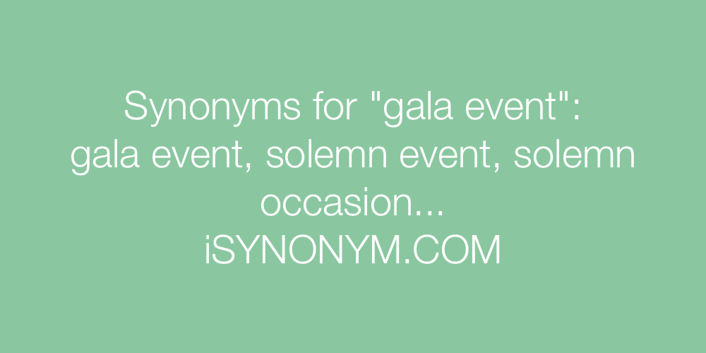 Synonyms gala event