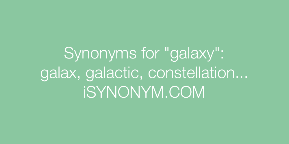 Synonyms galaxy