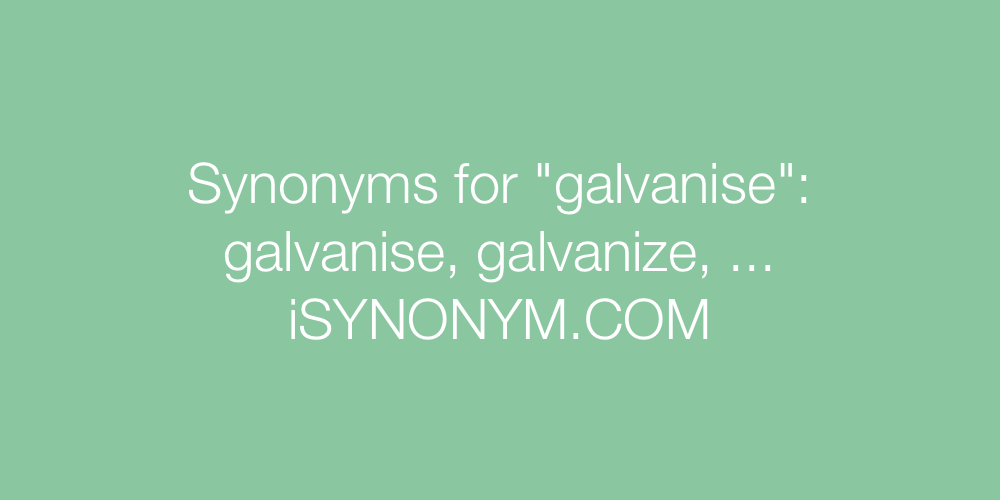 Synonyms galvanise
