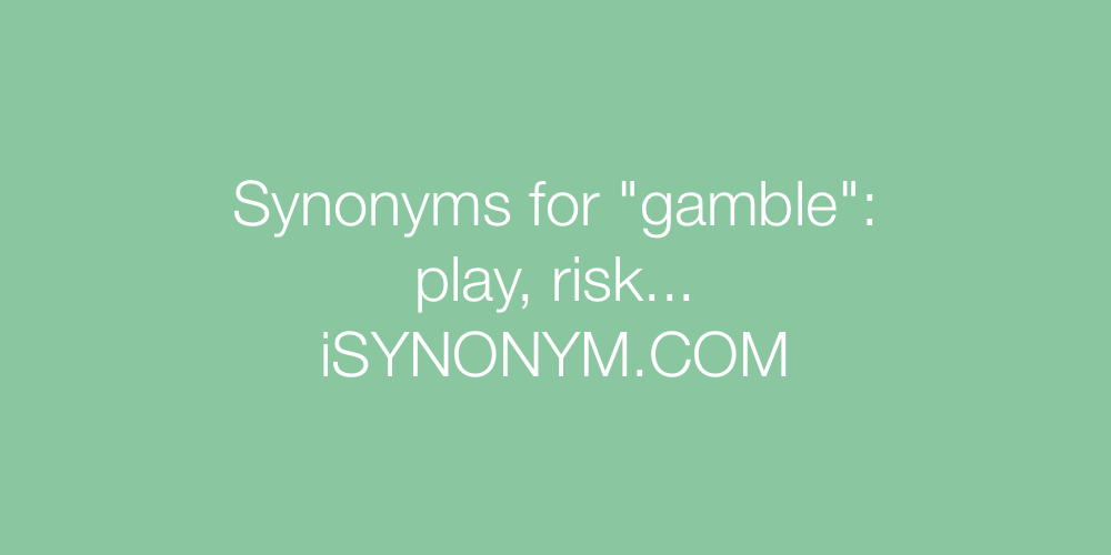 Synonyms gamble
