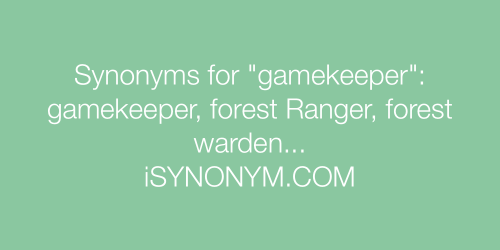 Synonyms gamekeeper