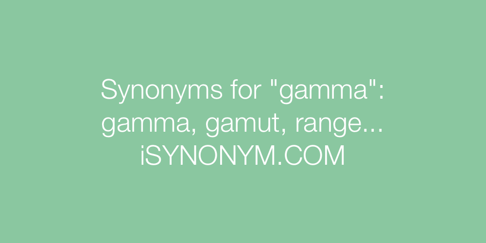 Synonyms gamma