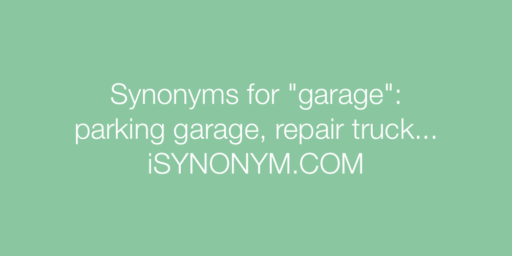 Synonyms garage