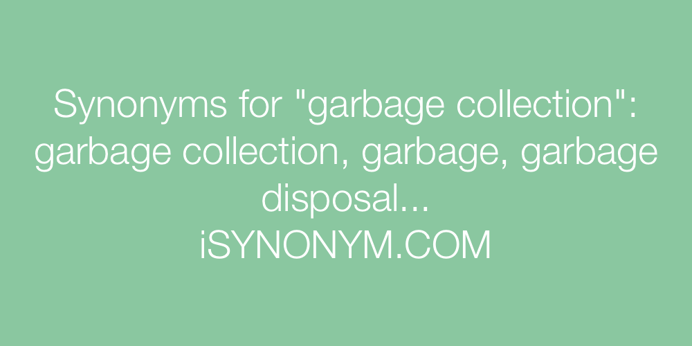Synonyms garbage collection