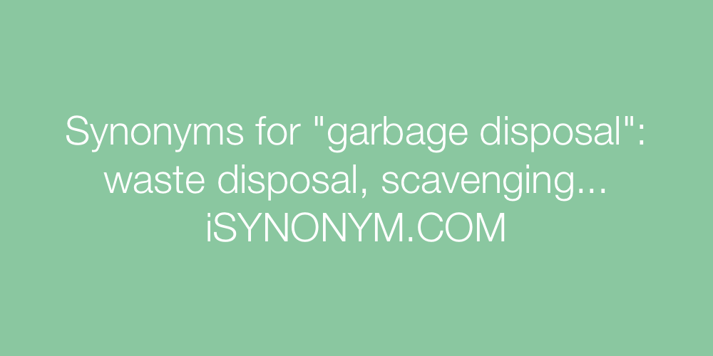 Synonyms garbage disposal