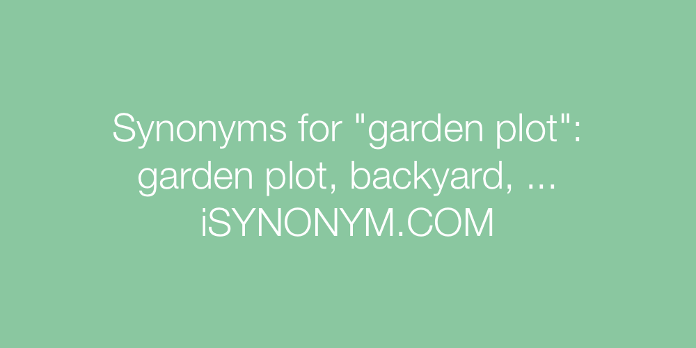 Synonyms garden plot