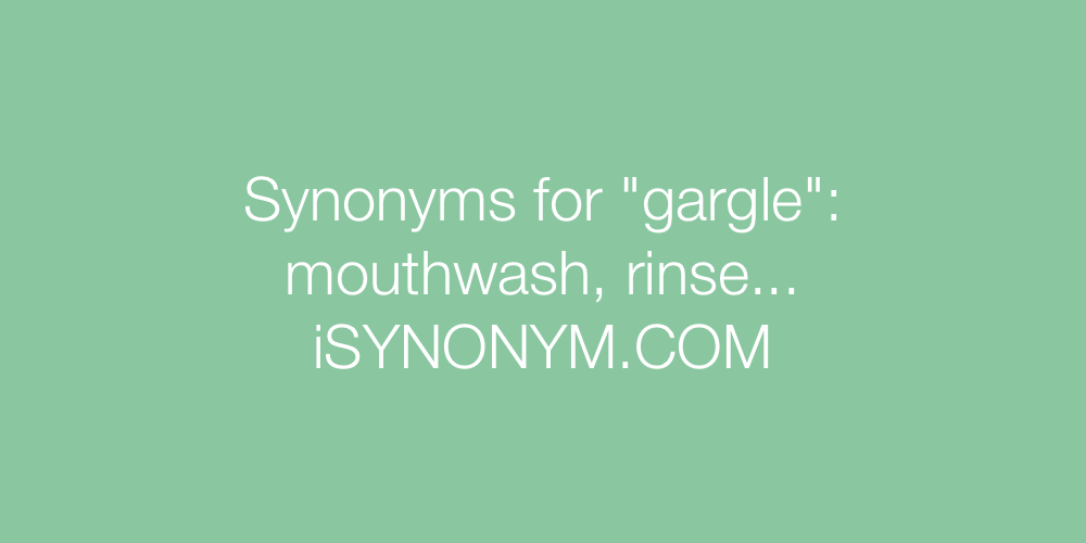 Synonyms gargle