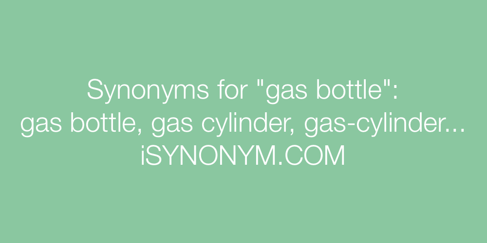 Synonyms gas bottle