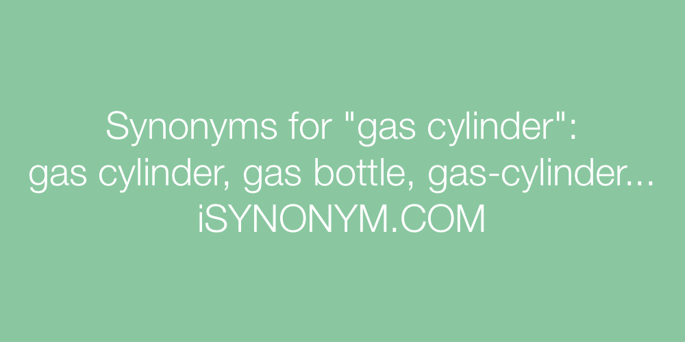 Synonyms gas cylinder