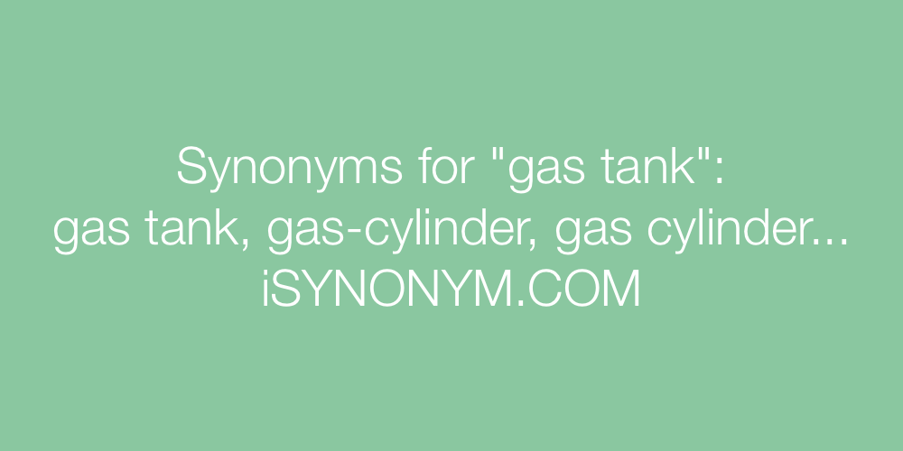 Synonyms gas tank
