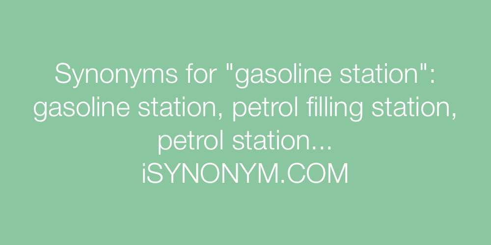 Synonyms gasoline station
