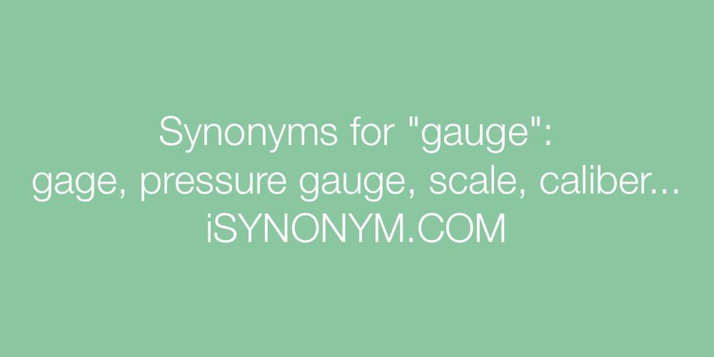 Synonyms gauge