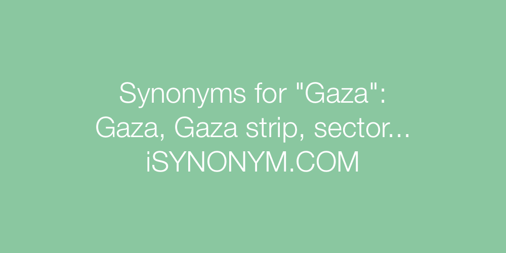 Synonyms Gaza