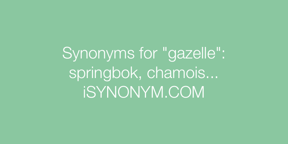 Synonyms gazelle