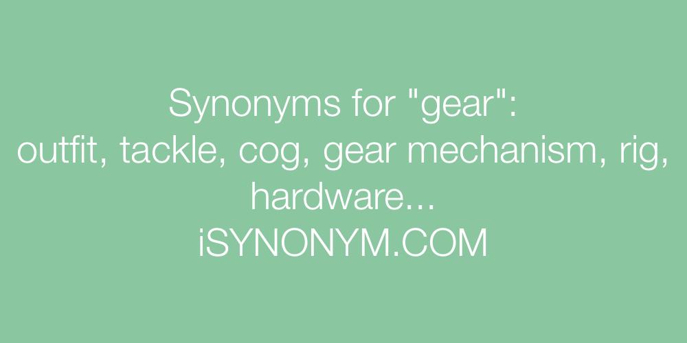 Synonyms gear