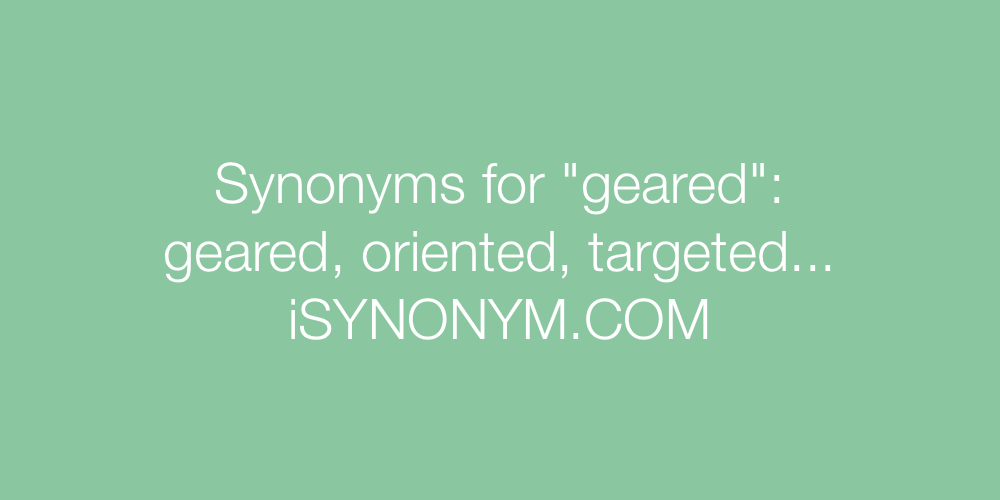 Synonyms geared