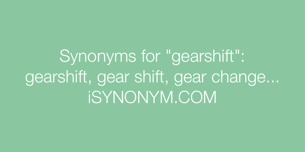 Synonyms gearshift