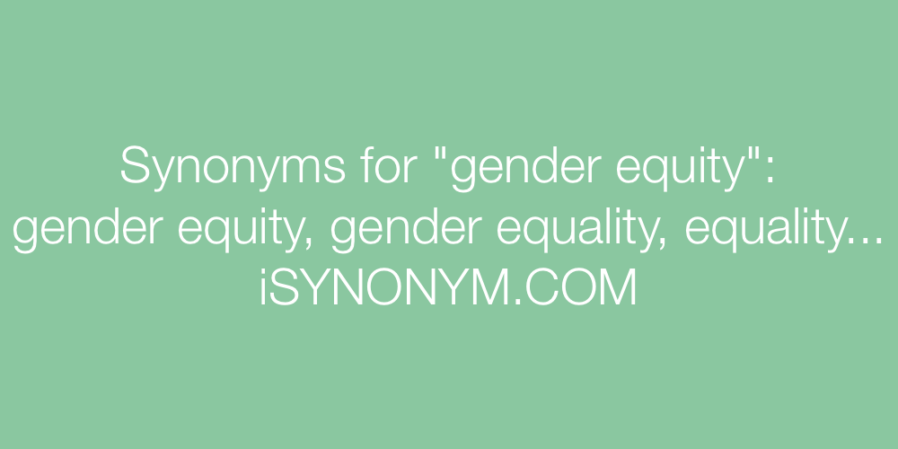 Synonyms gender equity