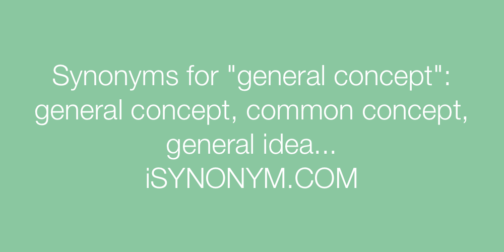 Synonyms general concept