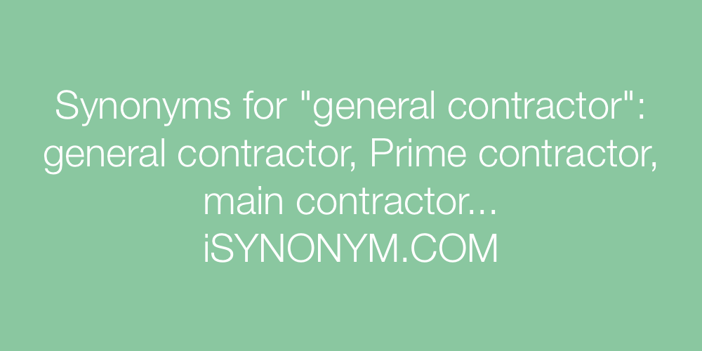 Synonyms general contractor