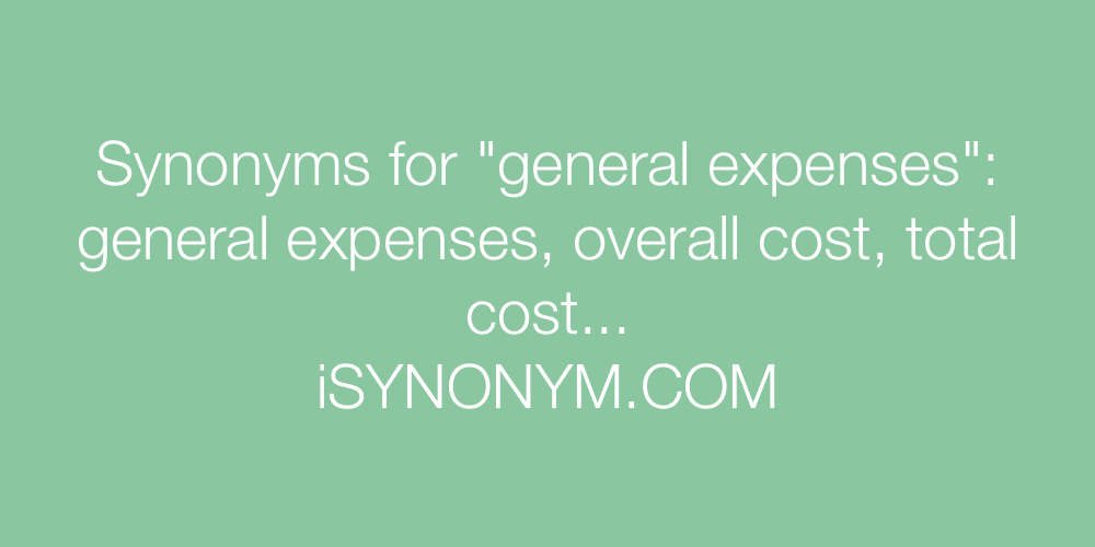 Synonyms general expenses