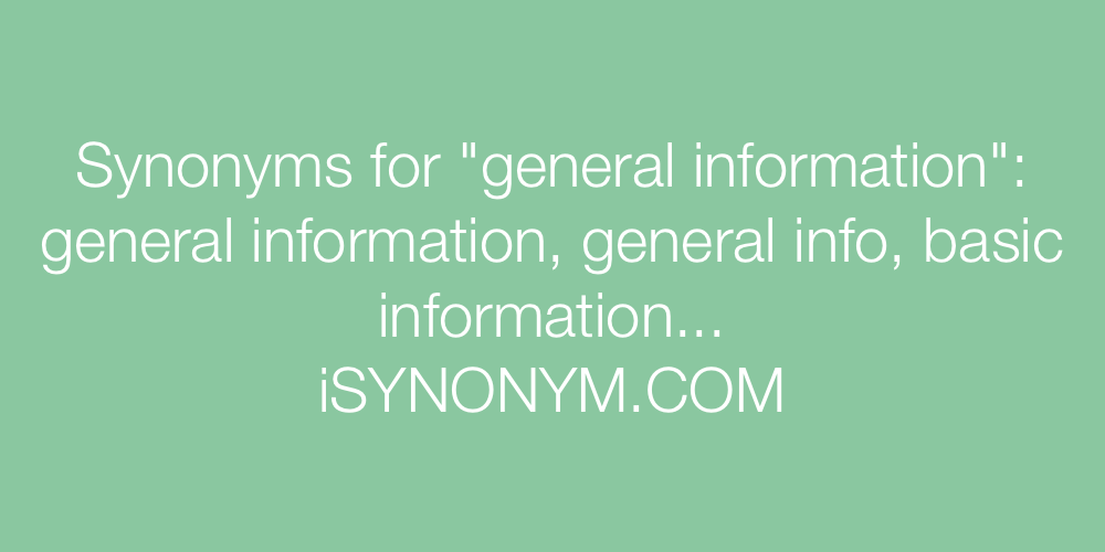 Synonyms general information