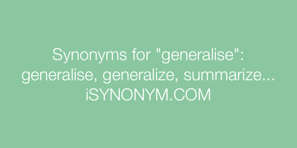 Synonyms generalise