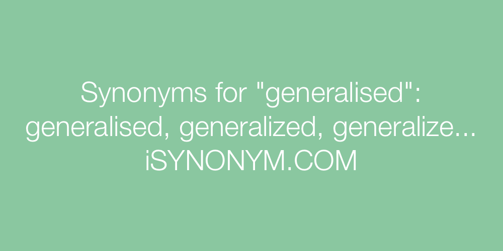 Synonyms generalised