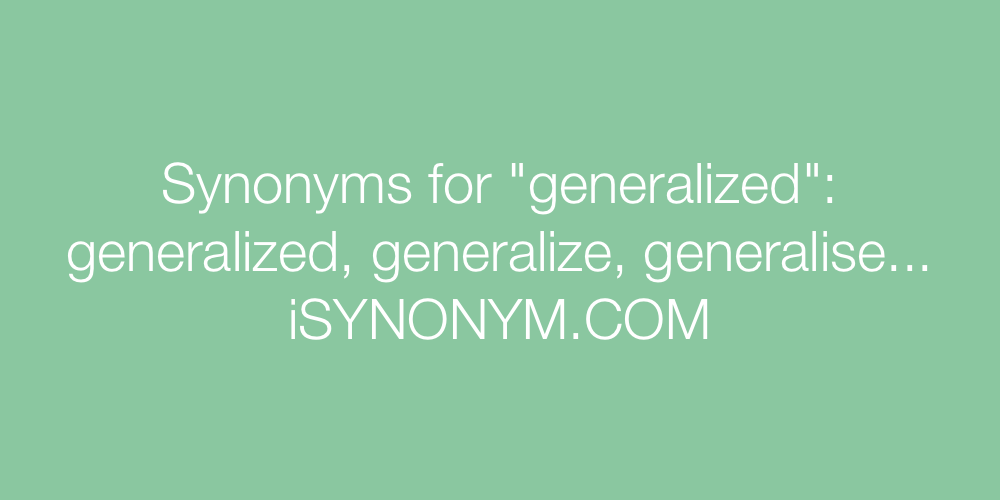 Synonyms generalized