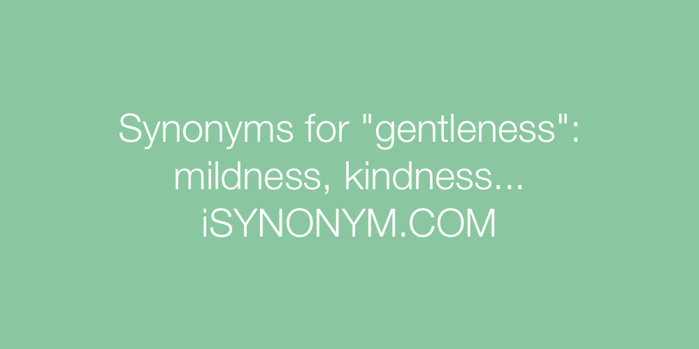 Synonyms gentleness