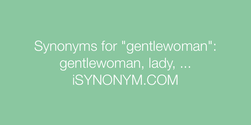 Synonyms gentlewoman