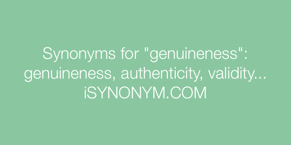 Synonyms genuineness