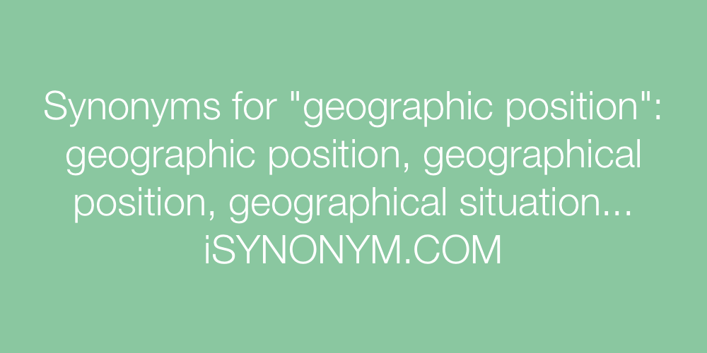 Synonyms geographic position