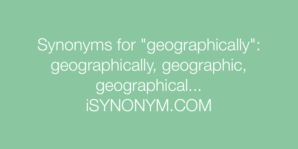 Synonyms geographically