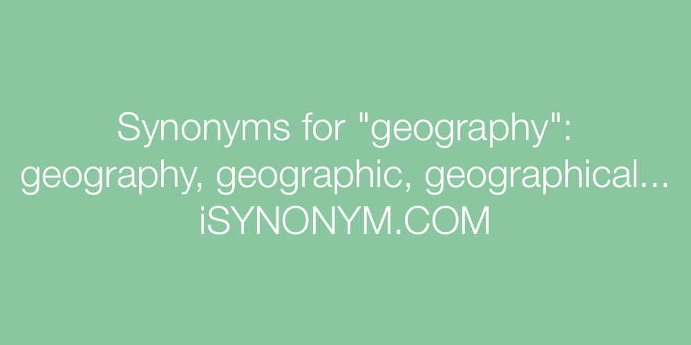 Synonyms geography